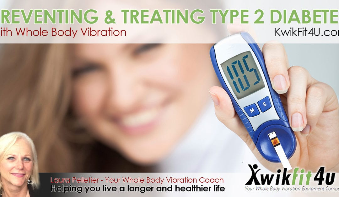 Preventing And Treating Type 2 Diabetes With Whole Body Vibration