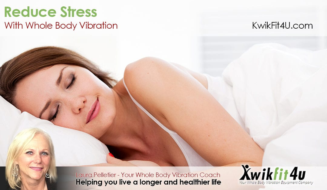 Reduce Stress through Vibration Therapy