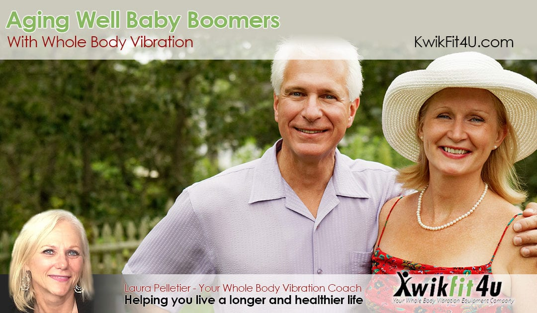 Aging Well Baby Boomers with Whole Body Vibration