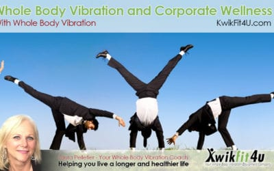 Whole Body Vibration and Corporate Wellness